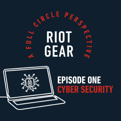 RIoT Gear Episode 1 - Cyber Security
